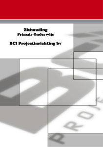Zithouding Zithouding BCI Projectinrichting BCI Projectinrichting bv