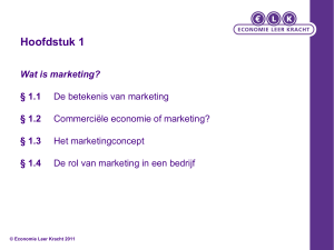 Hoofdstuk 1 Wat is marketing? § 1.1