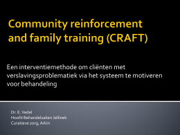 Community reinforcement training and family training (CRAFT)