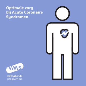 Optimale zorg bij Acute Coronaire Syndromen