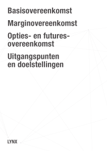 Basisovereenkomst Marginovereenkomst Opties
