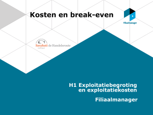Kosten en break-even H1 Exploitatiebegroting en