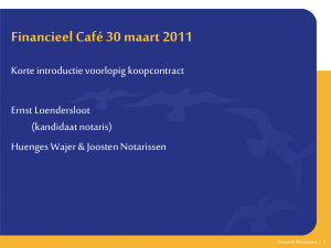 Power Point Financieel Cafe 30-03-2011 Voorlopig