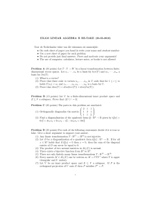 EXAM LINEAR ALGEBRA B RE-TAKE (25-05-2010) - A