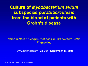 Culture of Mycobacterium avium subspecies paratuberculosis from