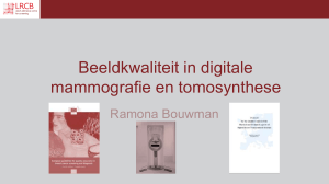 Beeldkwaliteit in digital mammografie en tomosynthese
