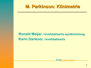Clinimetrics in M. Parkinson