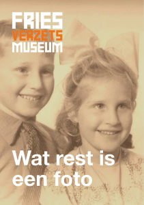 Wat rest is een foto - Fries Verzetsmuseum