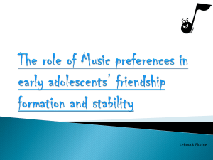 The role of Music preferences in early adolescents