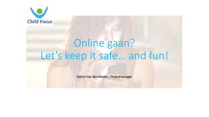 Online gaan? Let*s keep it safe* and fun! E