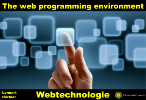 Webtechnologie - The web programming environment, client side