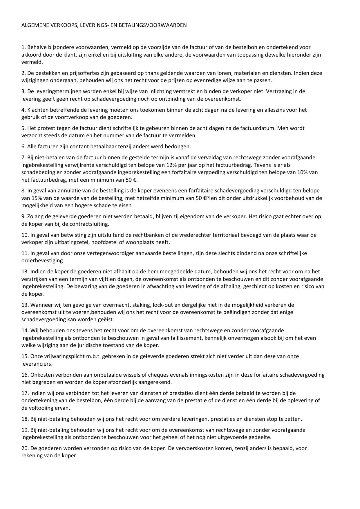 voorbeeldbrief protesteren factuur ALGEMENE VERKOOPS, LEVERINGS voorbeeldbrief protesteren factuur