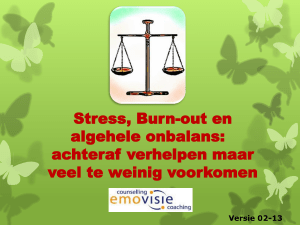 Stress, Burn-out en algehele onbalans