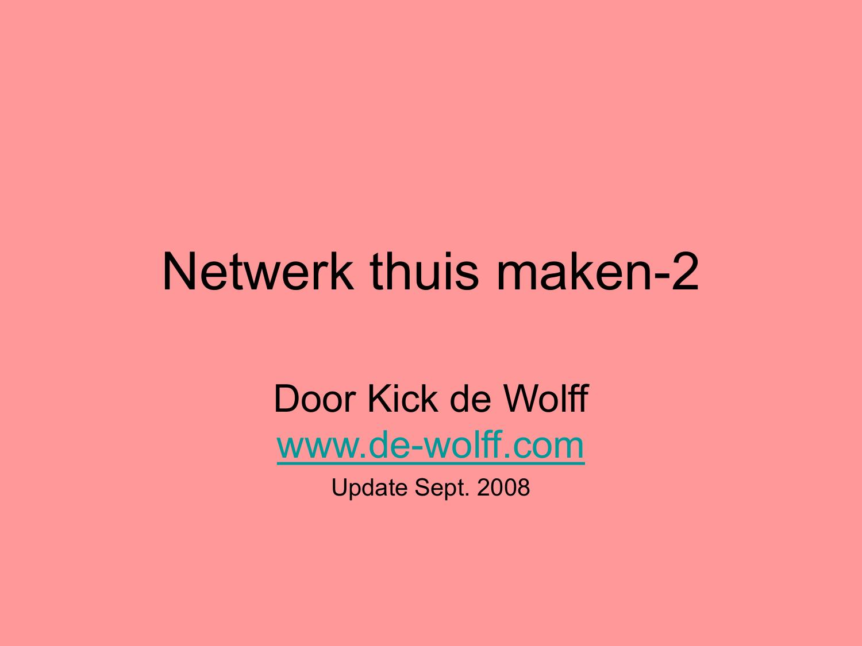 Netwerk Thuis Maken De Wolffcom De Nieuwe Website Van Kick