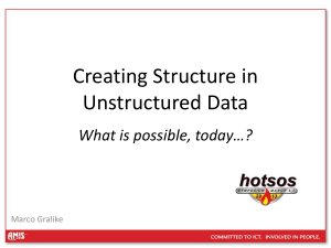 Creating Structure in Unstructured Data