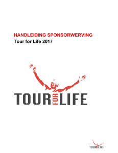 HANDLEIDING SPONSORWERVING Tour for Life 2017