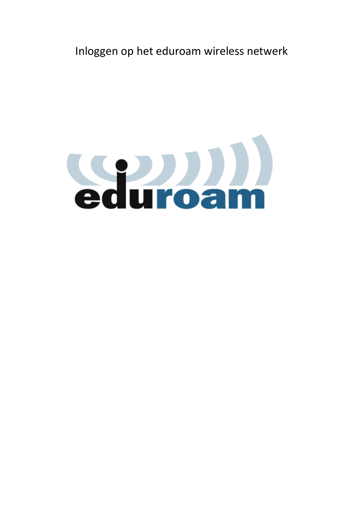 Inloggen Op Het Eduroam Wireless Netwerk