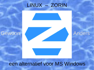 ZORIN een alternatief voor MS Windows
