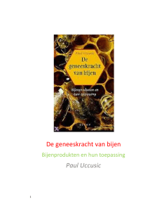 De geneeskracht van bijen Paul Uccusic