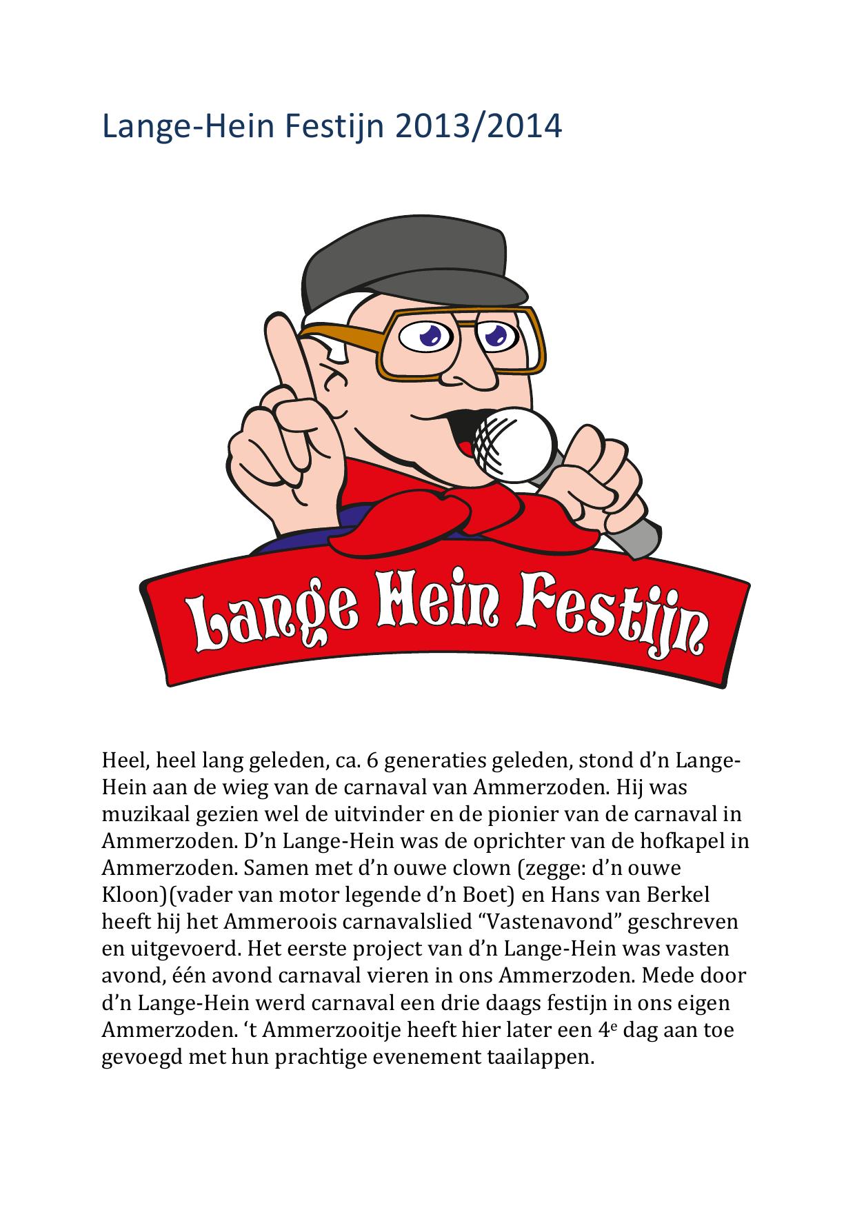 Lange-Hein Festijn 2013/2014 Heel, heel lang geleden, ca  6