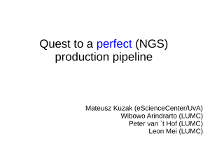 Quest to a perfect (NGS) production pipeline