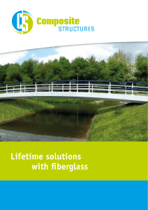 Lifetime solutions with fiberglass