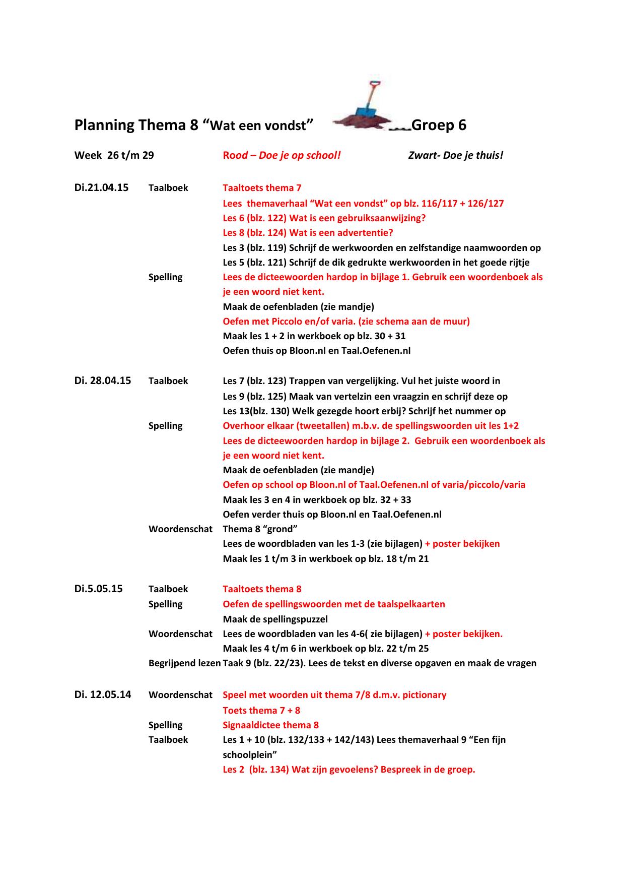 "Bekend Planning Thema 8 ""Wat een vondst"" Groep 6 Week 26 t/m 29 Rood #TD07"