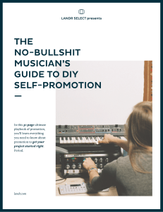 Musicians Guide To Self Promotion - LANDR